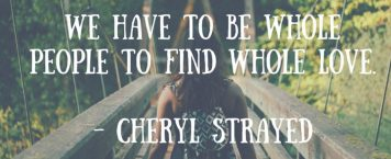 13 Amazing Life Quotes From Author Cheryl Strayed
